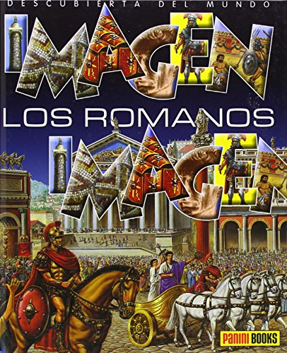 9782215089162: Los Romanos/ The Romans (Imagen Descubierta Del Mundo/ Discovered Images of the World) (Spanish Edition)