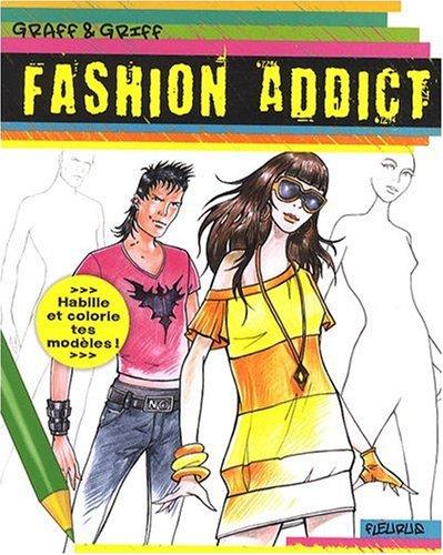 9782215091196: Fashion addict (French Edition)