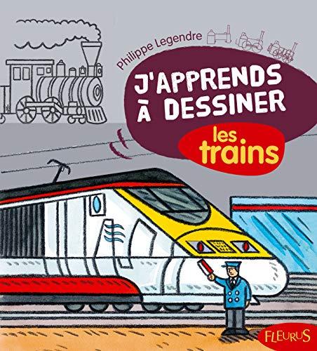 9782215091325: J'apprends à dessiner les trains