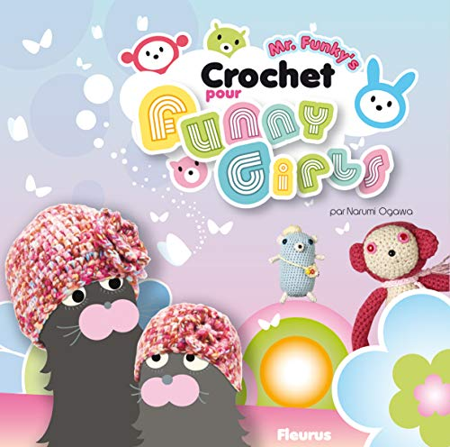 9782215091370: Mr Funky's : Crochet pour funny girls