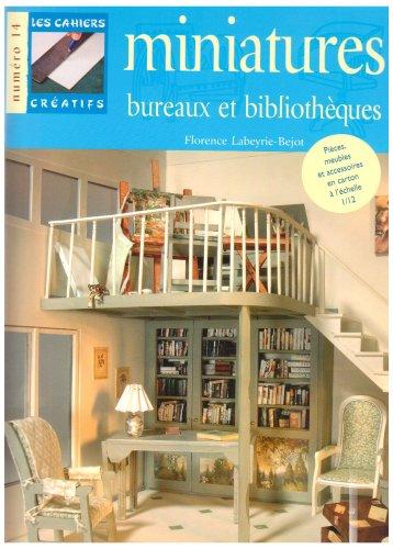9782215092247: Bureaux et bibliothèques miniatures