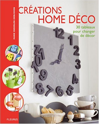 9782215092797: Cr�ations home d�co