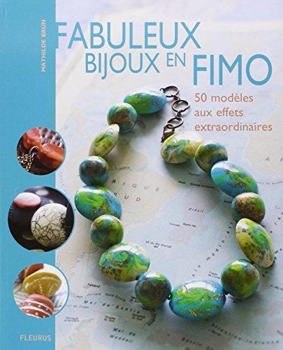 9782215093879: Fabuleux bijoux en FIMO