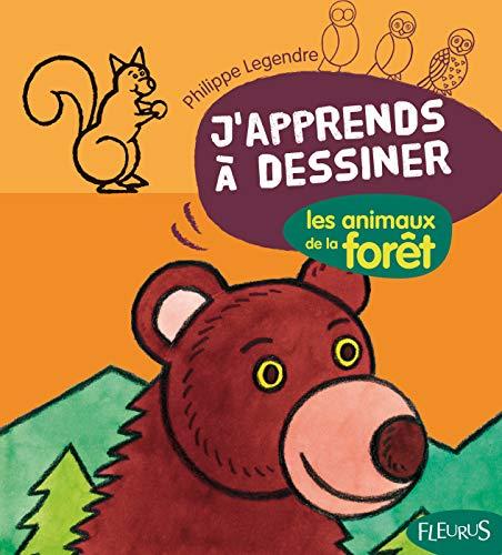 Les animaux de la forêt (J'apprends à dessiner) - Legendre, Philippe