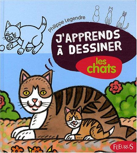 9782215095514: J'apprends à dessiner les chats + 2 transferts pour T-Shirt en cadeau