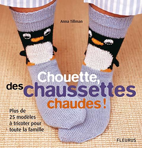 9782215095941: chouettes des chaussettes chaudes