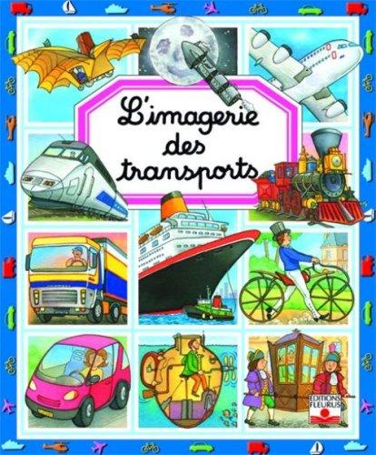9782215096238: L'IMAGERIE DES TRANSPORTS