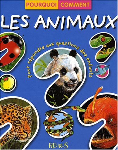 9782215096252: Les animaux (French Edition)