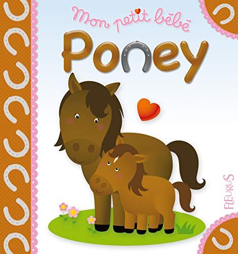 9782215097495: Mon petit bébé Poney