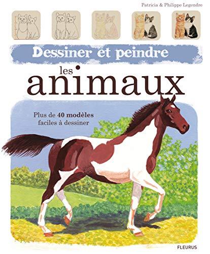 9782215101079: Dessiner et peindre les animaux