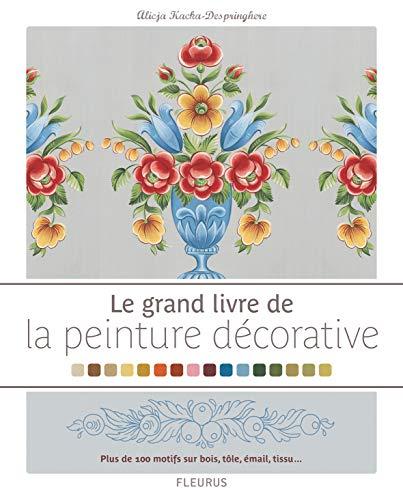 9782215101178: Le grand livre de la peinture décorative