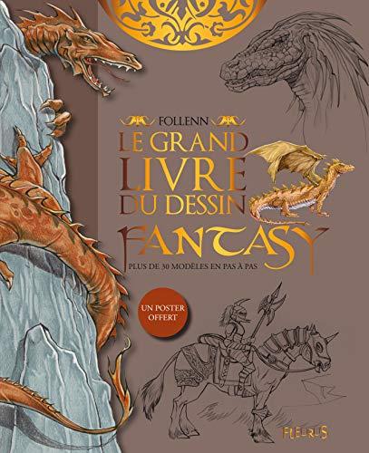 9782215101574: Le grand livre du dessin fantasy