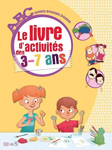 9782215101680: Le livre d'activités des 3-7 ans (Abc)