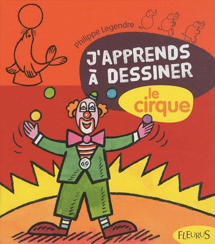 9782215102199: Le cirque : Avec un bloc de papier canson