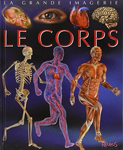 9782215104698: Le corps (La grande imagerie)