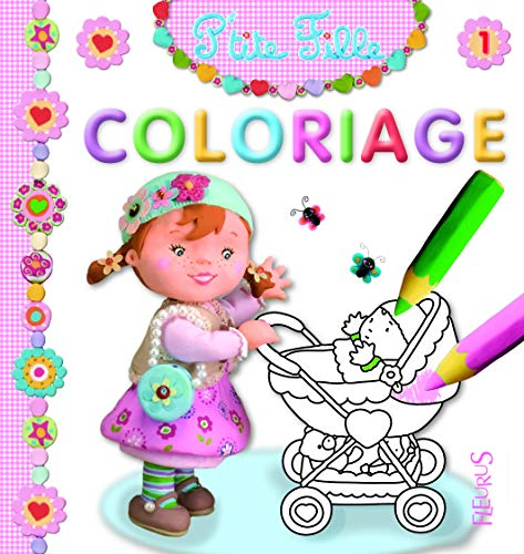 9782215104995: Coloriage P'tite fille (French Edition)
