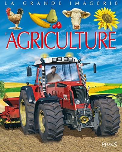 9782215106432: La Grande Imagerie Fleurus: L'Agriculture (French Edition)