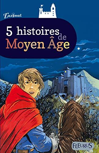 9782215107231: 5 histoires de Moyen Age