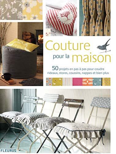 9782215109204: Couture pour la maison : 50 projets en pas à pas pour coudre rideaux, stores, coussins, nappes et bien plus