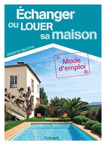 9782215110262: Vacances pas chères, louer ou échanger sa maison