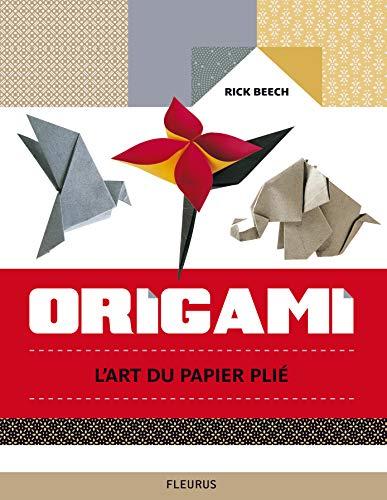 9782215110668: Origami : L'art du papier plié