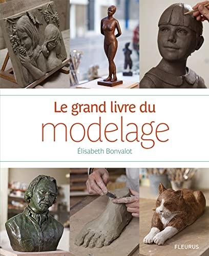 9782215111177: Le grand livre du modelage