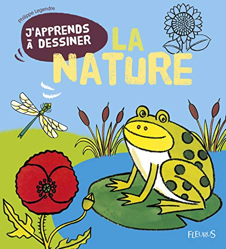 9782215111597: J'apprends a Dessiner: J'apprends a Dessiner La Nature (French Edition)