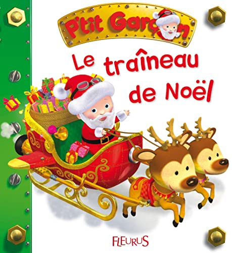 9782215115502: Le traîneau de Noël (P'tit garçon)