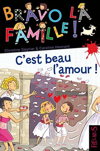 9782215115649: C'est beau l'amour t14 (Bravo la famille !)