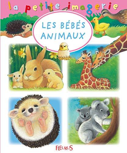 9782215115748: Les bébés animaux