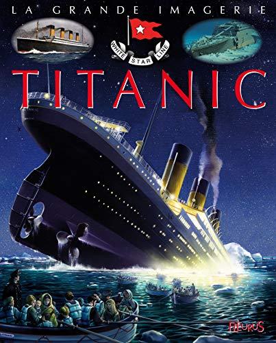 9782215115809: Titanic (La grande imagerie)