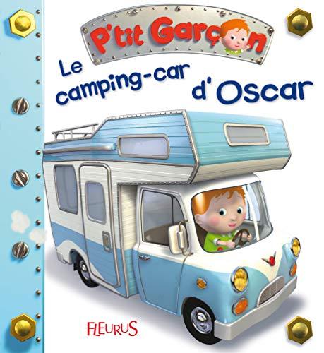 9782215116127: Le camping car d'oscar (P'tit garçon)