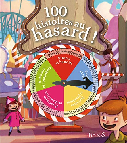 9782215117001: 100 histoires au hasard ! (French Edition)