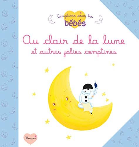 9782215117704: Au clair de la lune et autres jolies comptines