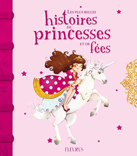 9782215119807: Les plus belles histoires de princesses et de f�es