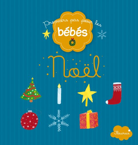 9782215119838: Noël (Premiers pas pour les bébés) (French Edition)