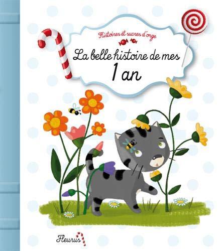 La belle histoire de mes 1 an: Parachini-Deny, Juliette