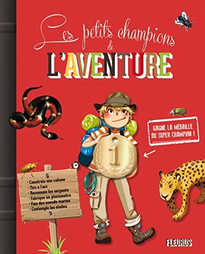 9782215121299: Les petits champions de l'aventure