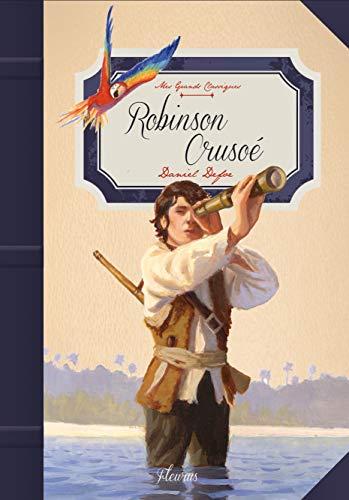 Robinson Crusoé: Daniel Defoe