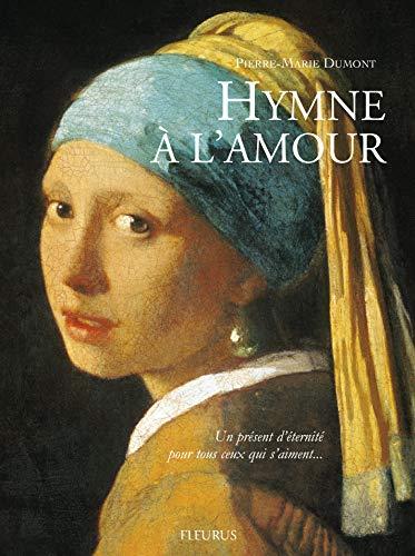 9782215122517: Hymne à l'amour : Un présent d'éternité pour tous ceux qui s'aiment
