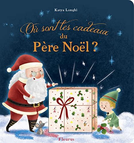 9782215124597: Où sont les cadeaux du père Noël ?