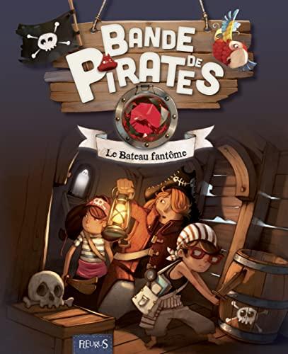 Bande de Pirates : Le Bateau Fantôme: Juliette Parachini-Deny, Olivier