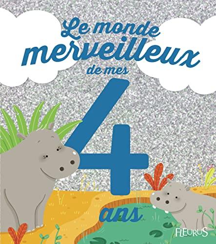 9782215125273: Le monde merveilleux de mes 4 ans : Pour les garçons !