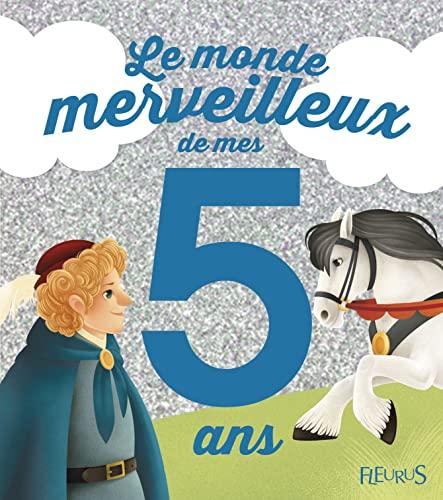9782215125280: Le monde merveilleux de mes 5 ans : Pour les garçons !