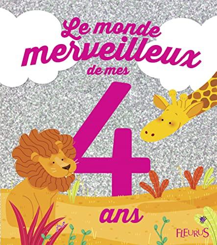 9782215125358: Le monde merveilleux de mes 4 ans : Pour les filles !