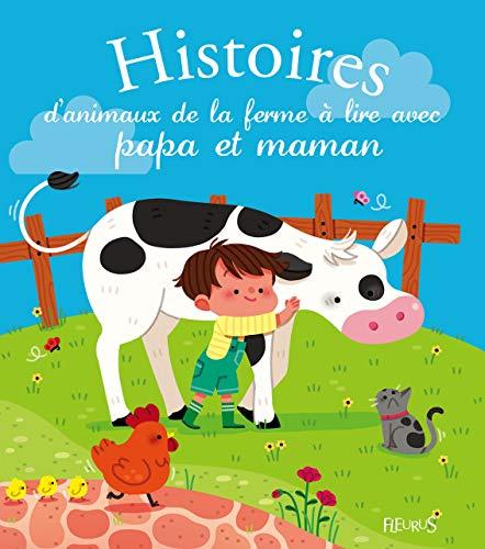 9782215128199: Histoires d'animaux de la ferme à lire avec papa et maman
