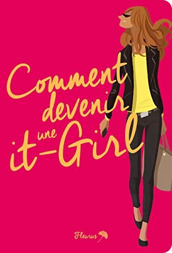 9782215128298: Comment devenir une it-girl