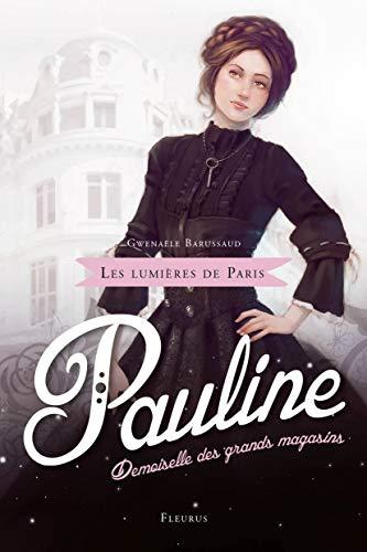 9782215129073: Pauline, demoiselle des grands magasins