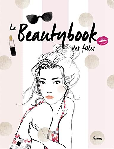9782215129189: Le beautybook des filles
