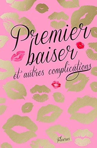 9782215129288: Premier baiser et autres complications